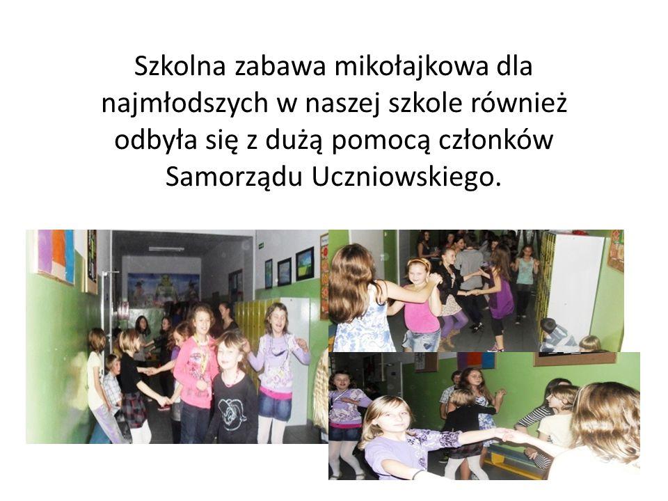 Szkolna zabawa mikołajkowa dla najmłodszych w naszej szkole również odbyła się z dużą pomocą członków Samorządu Uczniowskiego.