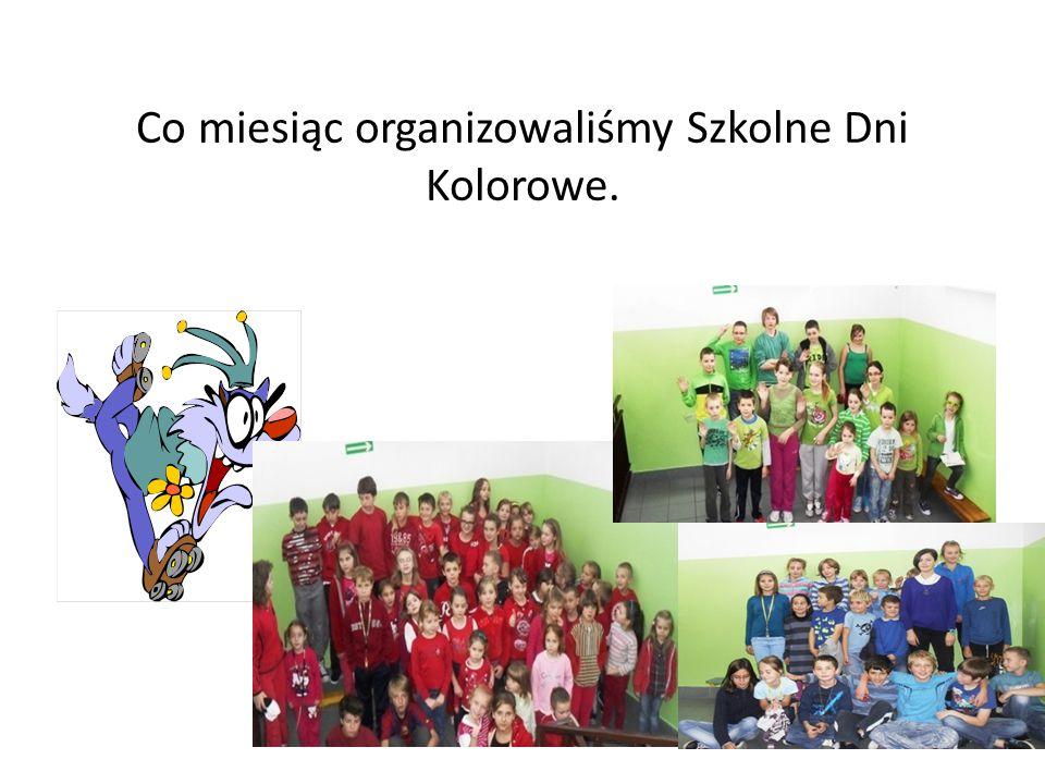 Co miesiąc organizowaliśmy Szkolne Dni Kolorowe.