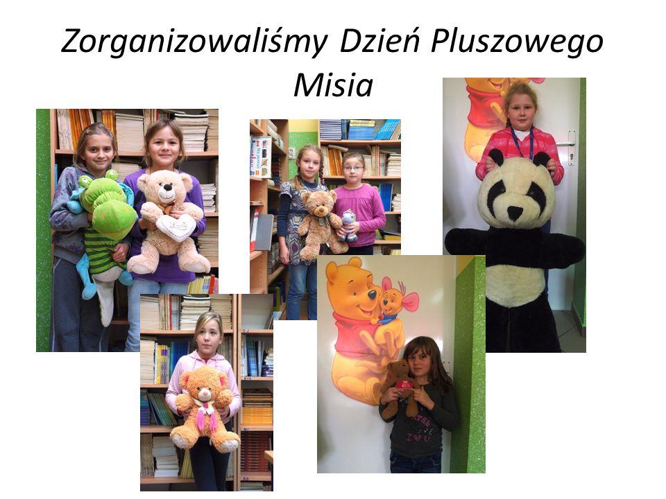 Zorganizowaliśmy Dzień Pluszowego Misia