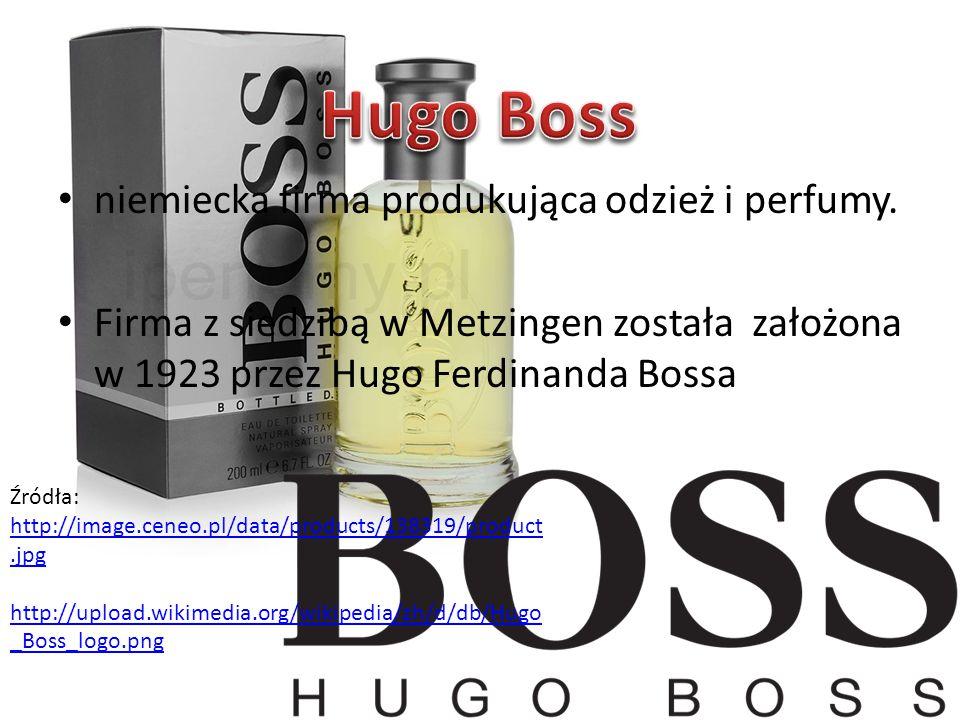 niemiecka firma produkująca odzież i perfumy. Firma z siedzibą w Metzingen została założona w 1923 przez Hugo Ferdinanda Bossa Źródła: http://image.ce