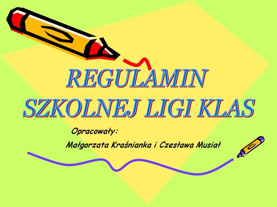 Opracowały: Małgorzata Kraśnianka i Czesława Musiał
