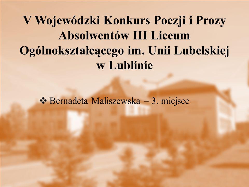 V Wojewódzki Konkurs Poezji i Prozy Absolwentów III Liceum Ogólnokształcącego im.
