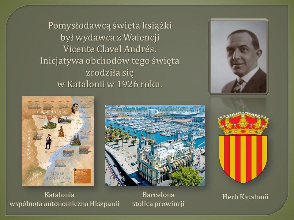 Pomysłodawcą święta książki był wydawca z Walencji Vicente Clavel Andrés.