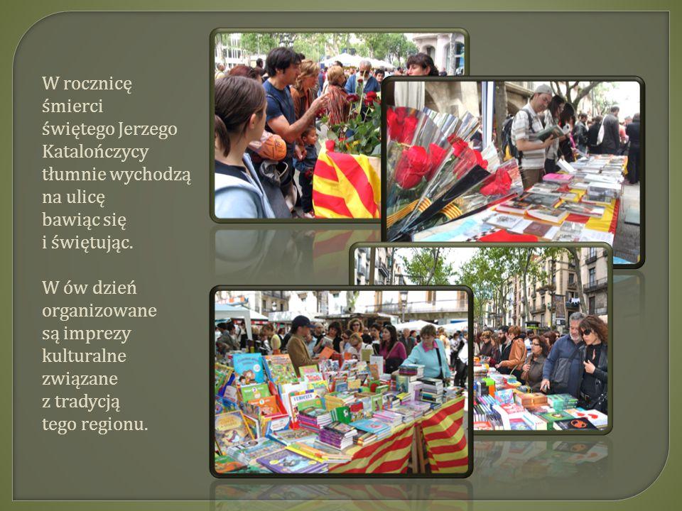 W rocznicę śmierci świętego Jerzego Katalończycy tłumnie wychodzą na ulicę bawiąc się i świętując.