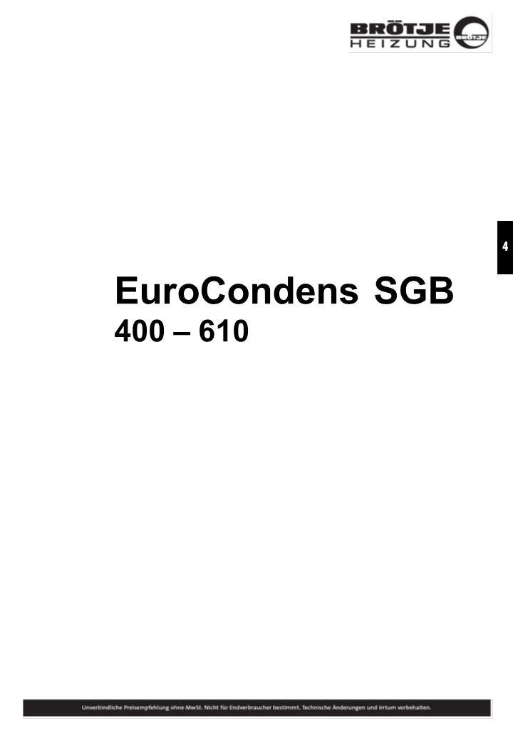 EuroCondens SGB 400 – 610 EuroCondens SGB 400 – 610