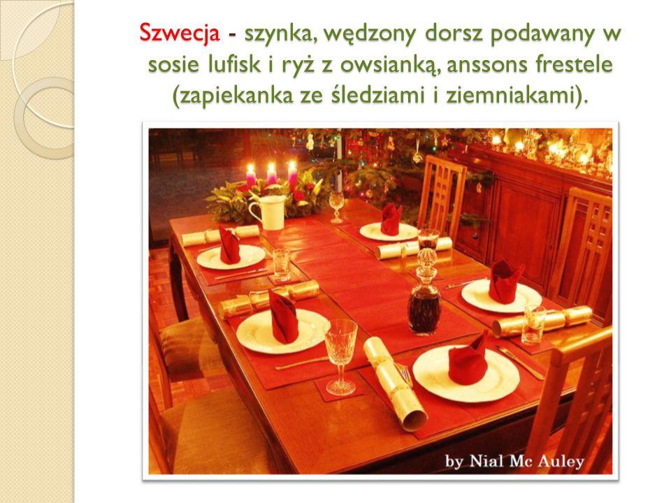 Szwecja - szynka, wędzony dorsz podawany w sosie lufisk i ryż z owsianką, anssons frestele (zapiekanka ze śledziami i ziemniakami).