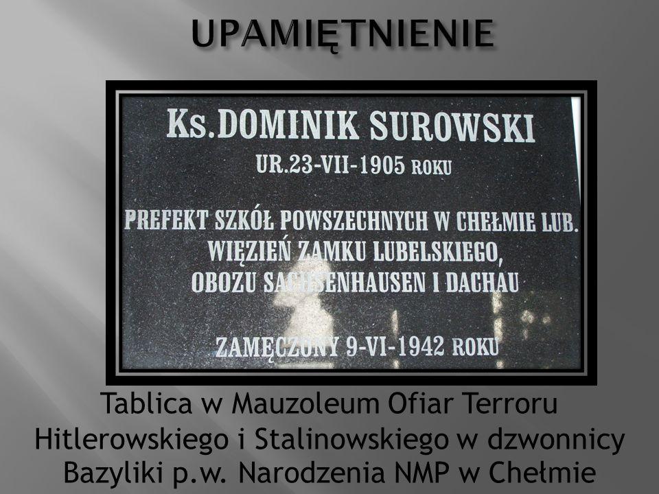 Tablica w Mauzoleum Ofiar Terroru Hitlerowskiego i Stalinowskiego w dzwonnicy Bazyliki p.w. Narodzenia NMP w Chełmie
