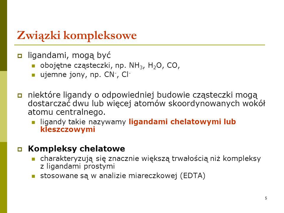 16 Grupy odczynników kompleksujących – ligandy wielofunkcyjne (kleszczowe) kwas dietylenotriaminopentaoctowy (DTPA)  trwałe kompleksy oktaedryczne z pierwiastkami z grupy lantanowców i aktynowców