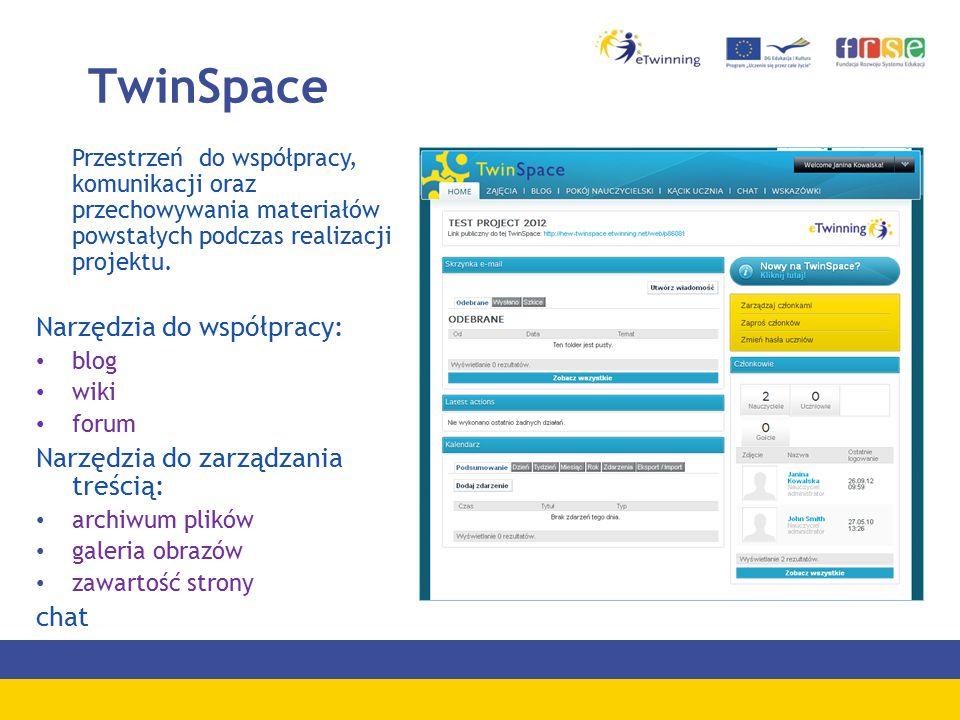 TwinSpace Przestrzeń do współpracy, komunikacji oraz przechowywania materiałów powstałych podczas realizacji projektu.