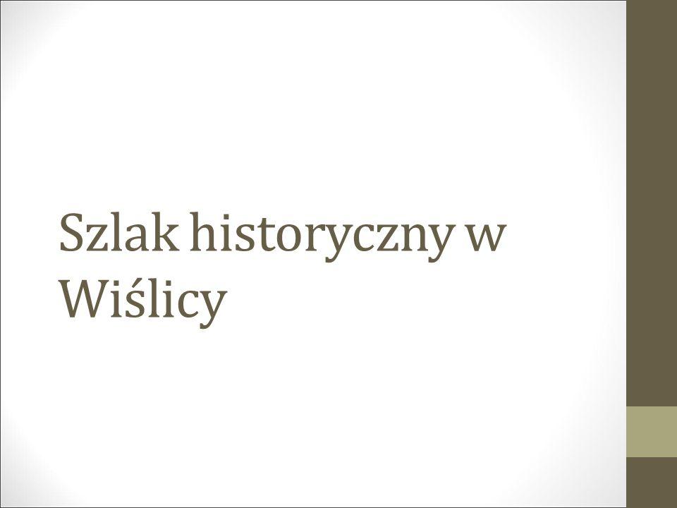 Szlak historyczny w Wiślicy