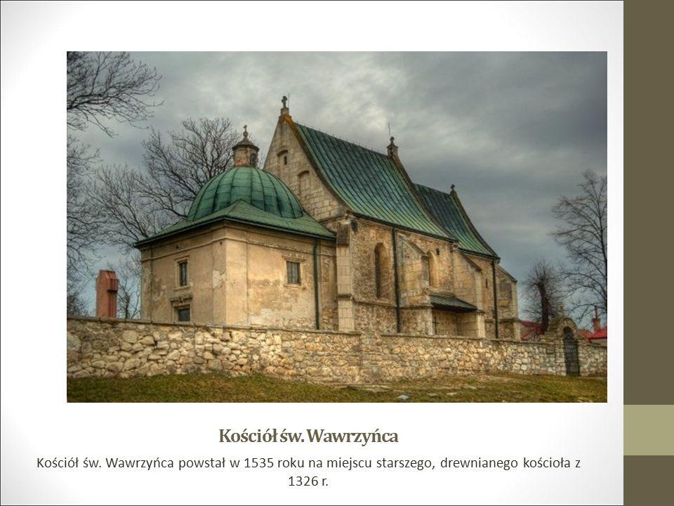 Kościół św. Wawrzyńca Kościół św. Wawrzyńca powstał w 1535 roku na miejscu starszego, drewnianego kościoła z 1326 r.
