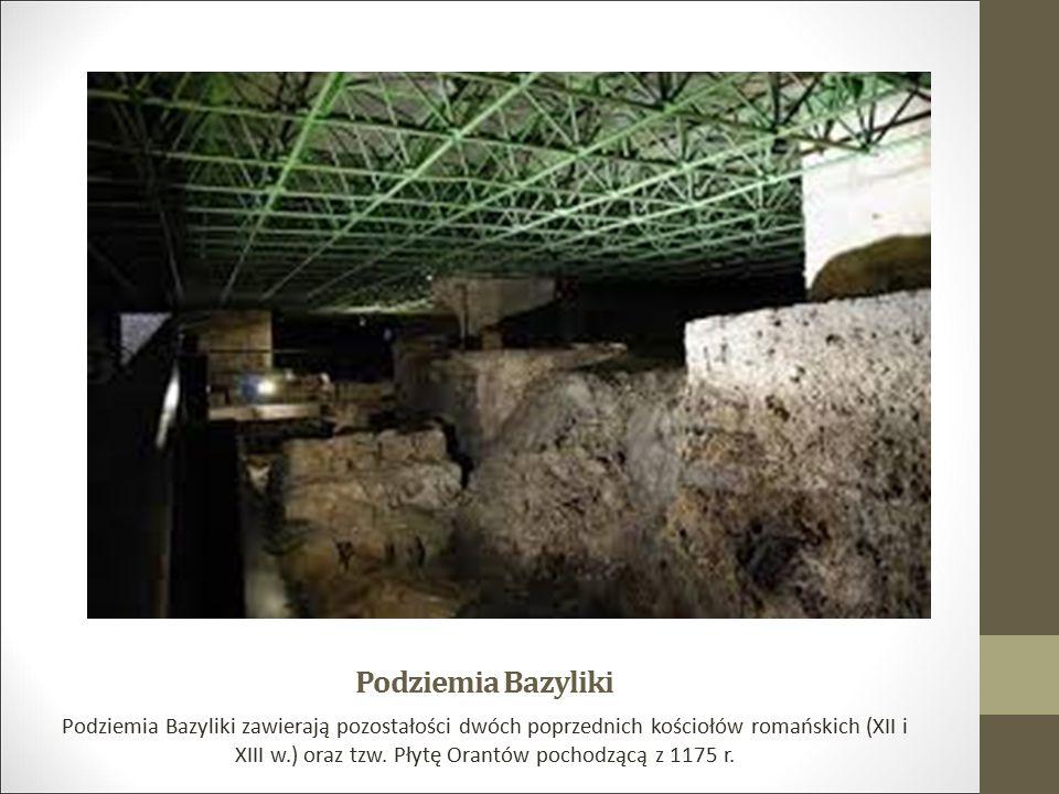 Podziemia Bazyliki Podziemia Bazyliki zawierają pozostałości dwóch poprzednich kościołów romańskich (XII i XIII w.) oraz tzw. Płytę Orantów pochodzącą