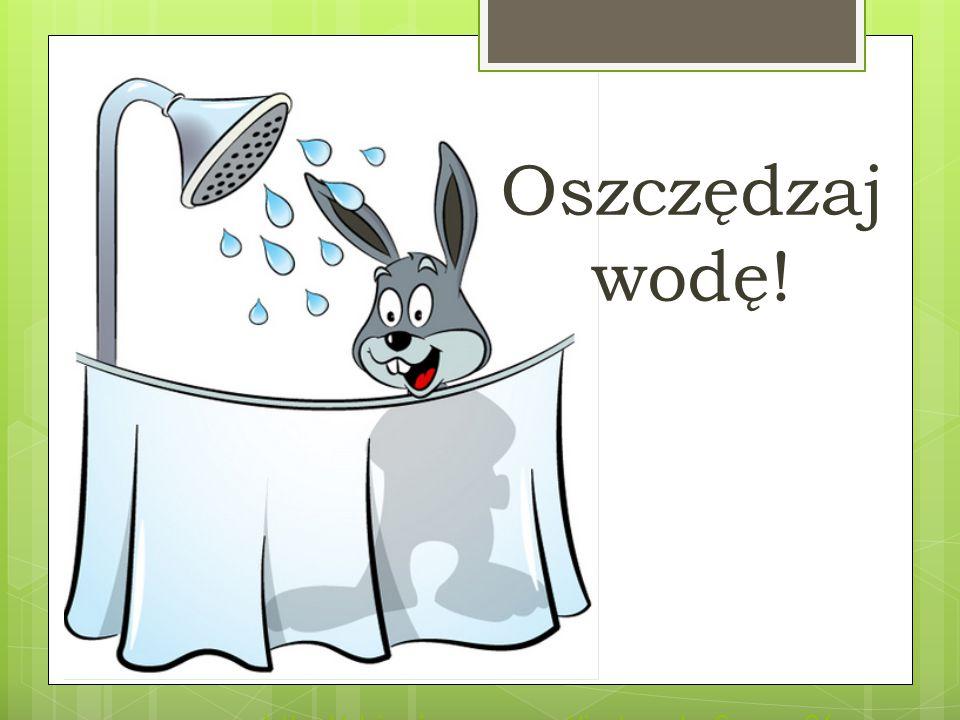 http://dzieci.mos.gov.pl/index.php?mnu=26 Oszczędzaj wodę!