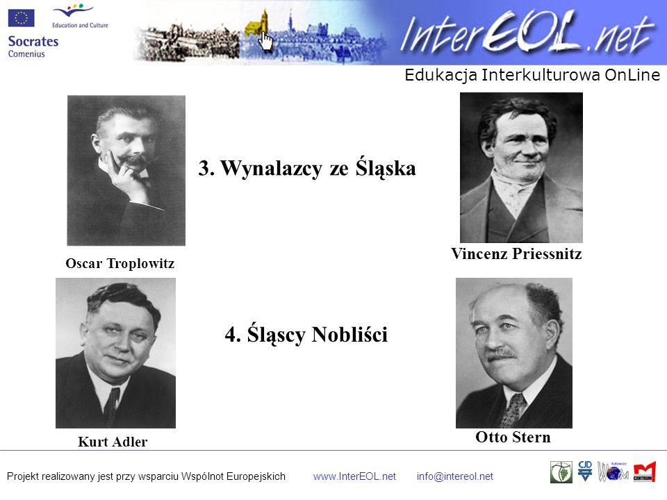 Edukacja Interkulturowa OnLine Projekt realizowany jest przy wsparciu Wspólnot Europejskichwww.InterEOL.netinfo@intereol.net Oscar Troplowitz Vincenz