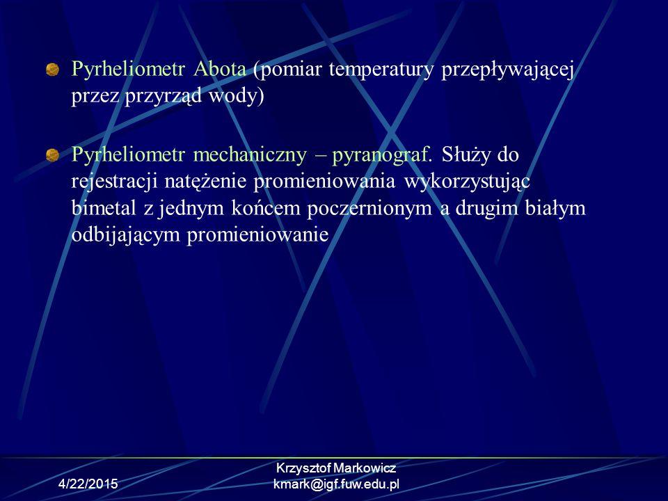 4/22/2015 Krzysztof Markowicz kmark@igf.fuw.edu.pl Teledetekcja satelitarna W satelitarnych pomiarach zdalnych wykorzystuje się pomiary widma promieniowania wychodzącego z atmosfery.