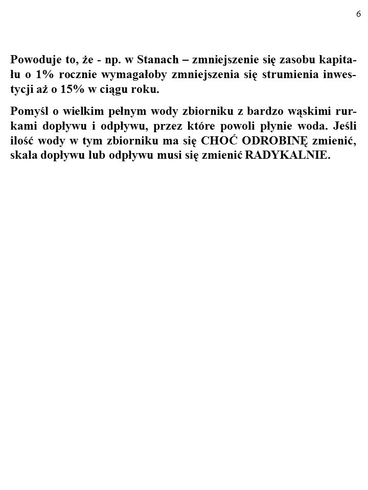 26 MODEL ELASTYCZNEGO AKCELERATORA: I t = λ·(K t *-K t-1 ), gdzie: 1.