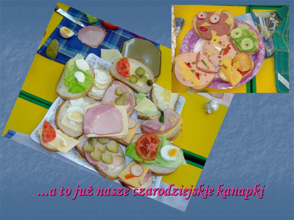 ...a to już nasze czarodziejskie kanapki