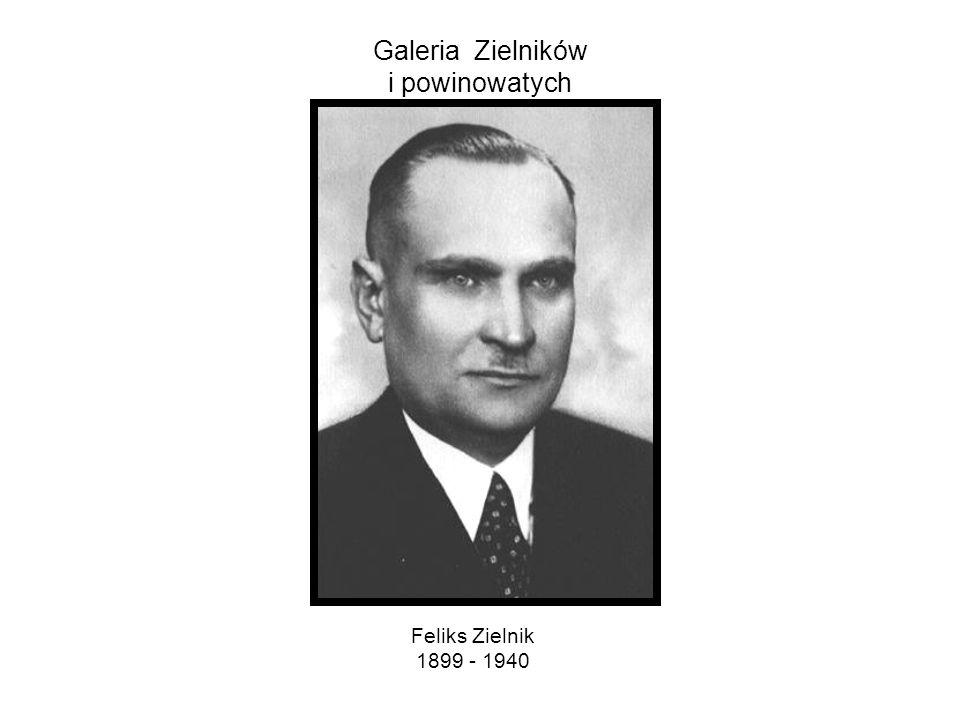Galeria Zielników i powinowatych Władysław Zielnik 1923 - 2006