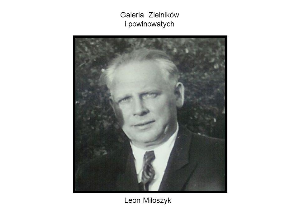 Galeria Zielników i powinowatych Leon Miłoszyk