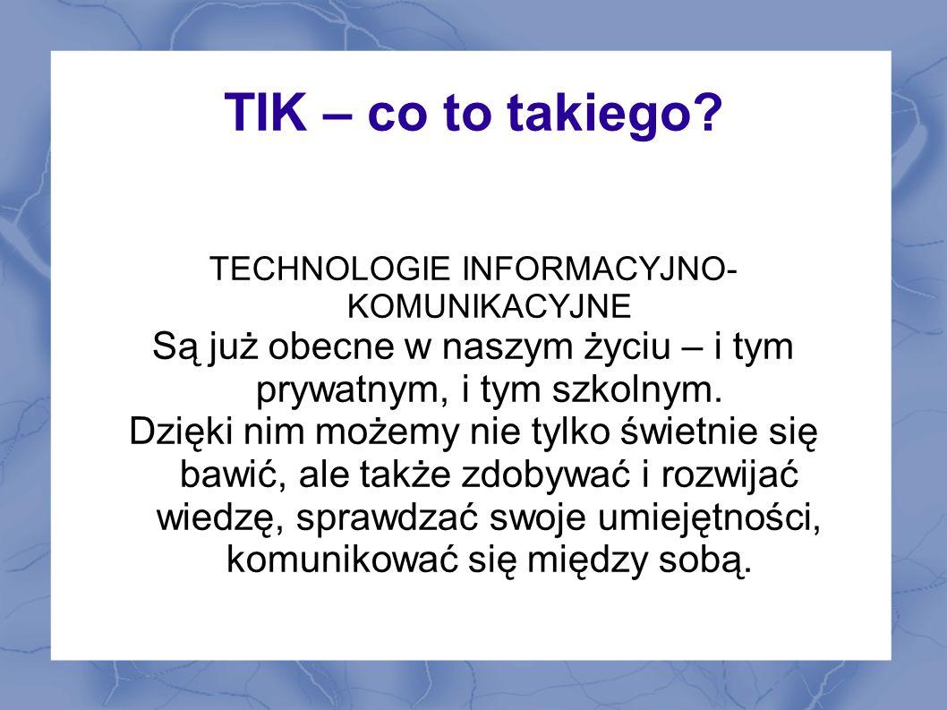 Po co szkolny Kodeks 2.0.Z czasem udział TIK w edukacji będzie coraz większy.