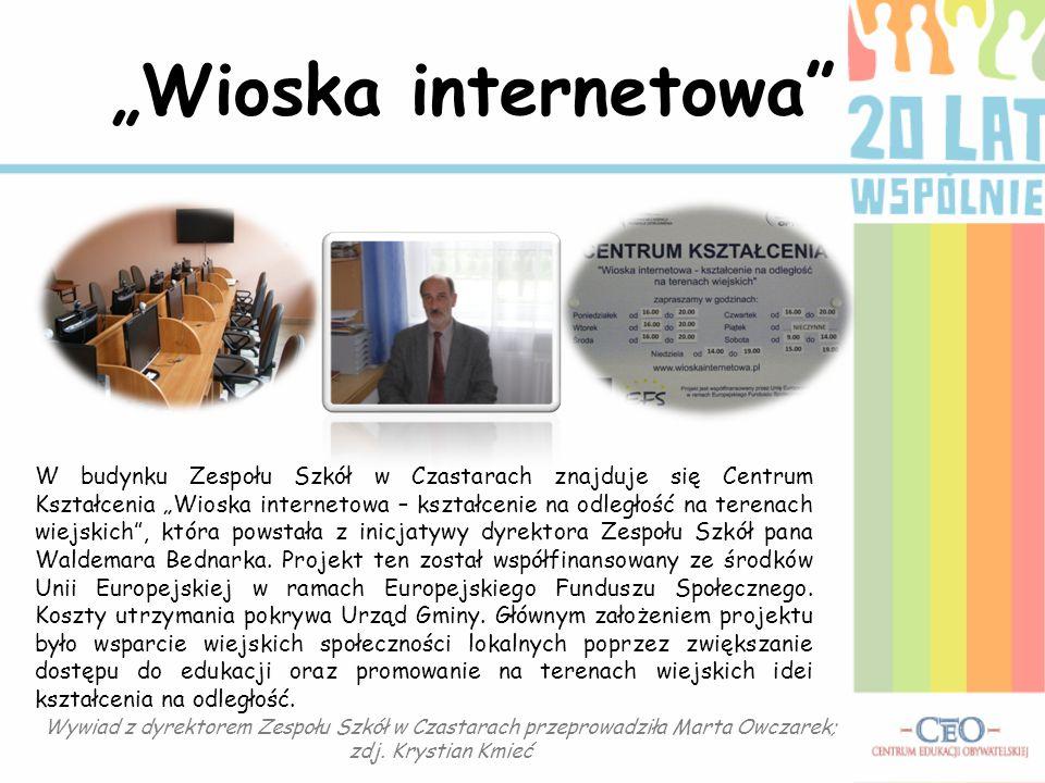 """""""Wioska internetowa"""" W budynku Zespołu Szkół w Czastarach znajduje się Centrum Kształcenia """"Wioska internetowa – kształcenie na odległość na terenach"""