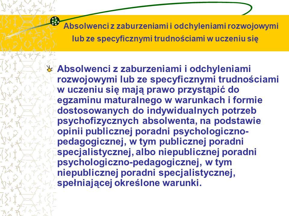 Absolwenci z zaburzeniami i odchyleniami rozwojowymi lub ze specyficznymi trudnościami w uczeniu się Absolwenci z zaburzeniami i odchyleniami rozwojow
