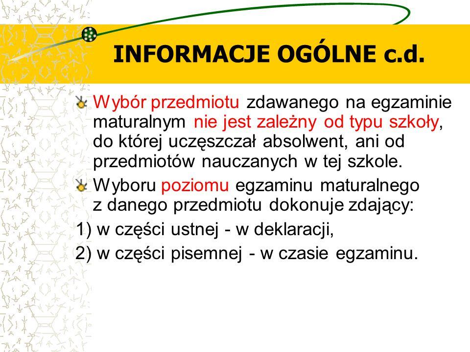 DEKLARACJA ZDAJĄCEGO dotyczy wyboru: 1) przedmiotów zdawanych na egzaminie maturalnym, w tym języka lub języków, z określeniem przedmiotów zdawanych jako obowiązkowe i dodatkowe, 2) poziomu egzaminu maturalnego w części ustnej z języka obcego nowożytnego zdawanego jako przedmiot obowiązkowy, 3) tematu z języka polskiego i języka mniejszości narodowej lub grupy etnicznej w części ustnej egzaminu maturalnego, wybranego z list tematów, 4) środowiska komputerowego, programów użytkowych oraz języka programowania - w przypadku zdających egzamin maturalny z informatyki; 5) języka, w którym ma być zdawany egzamin maturalny w części pisemnej z danego przedmiotu lub przedmiotów - w przypadku absolwentów szkół lub oddziałów z językiem nauczania mniejszości narodowej, grupy etnicznej oraz absolwentów szkół lub oddziałów dwujęzycznych.