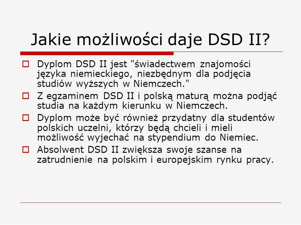 Jakie możliwości daje DSD II?  Dyplom DSD II jest