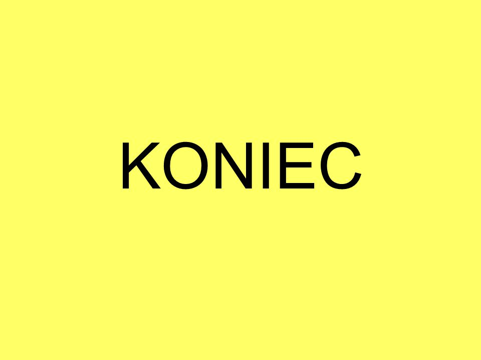 KONIEC