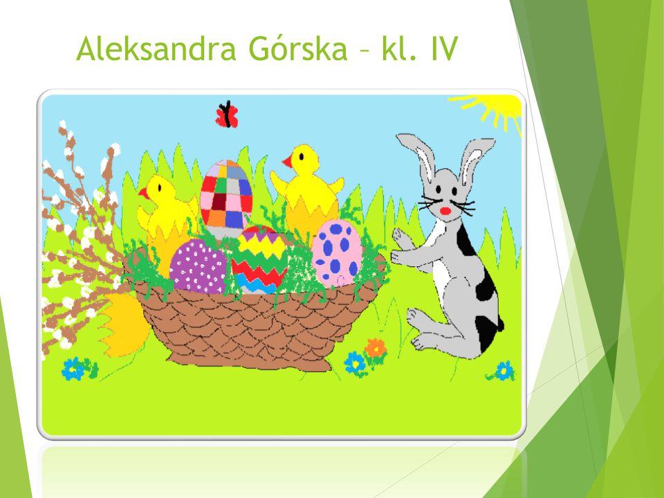 Aleksandra Górska – kl. IV