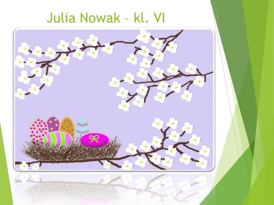 Julia Nowak – kl. VI