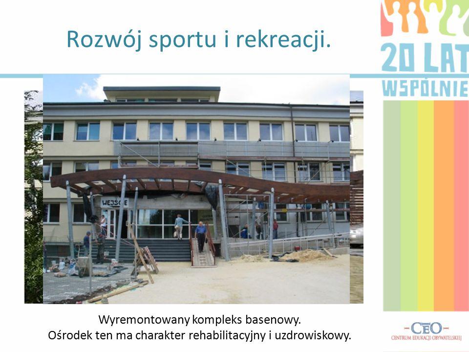 Rozwój sportu i rekreacji. Wyremontowany kompleks basenowy. Ośrodek ten ma charakter rehabilitacyjny i uzdrowiskowy.
