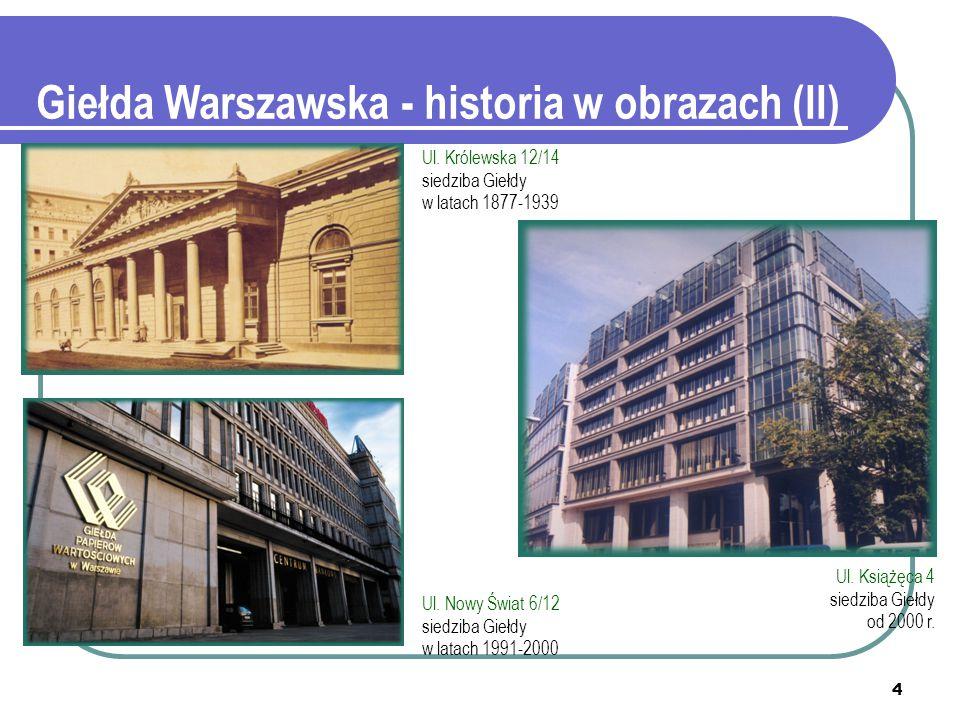4 Giełda Warszawska - historia w obrazach (II) Ul.