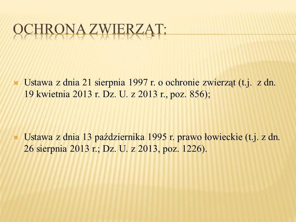  Ustawa z dnia 21 sierpnia 1997 r.o ochronie zwierząt (t.j.