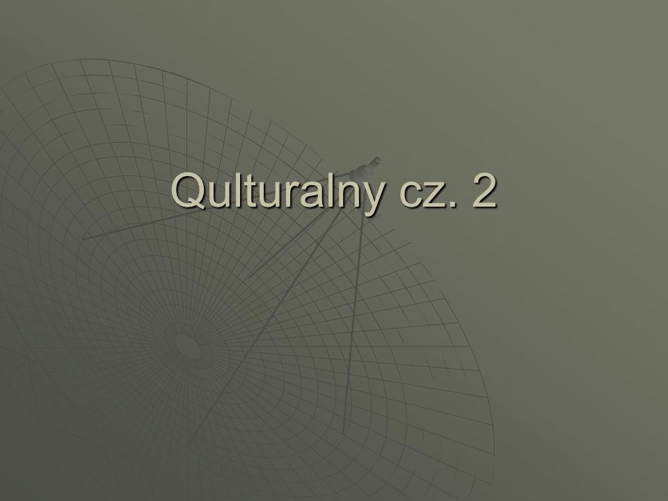 Qulturalny cz. 2