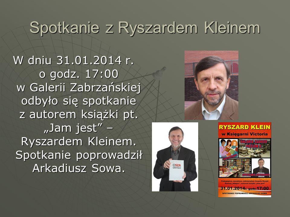 Spotkanie z Ryszardem Kleinem W dniu 31.01.2014 r.