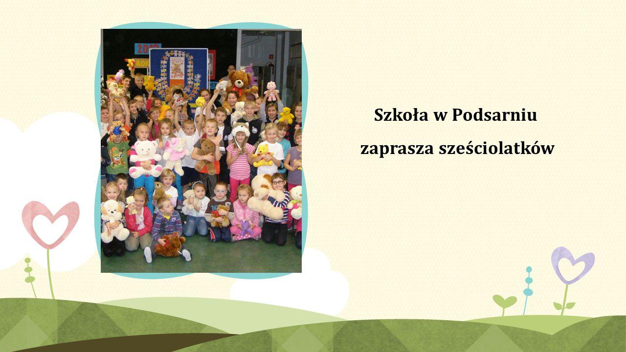 Szkoła w Podsarniu zaprasza sześciolatków