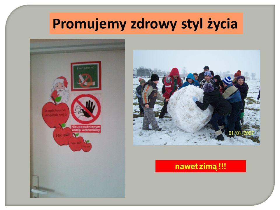 Promujemy zdrowy styl życia nawet zimą !!!