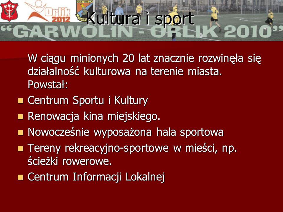 Kultura i sport W ciągu minionych 20 lat znacznie rozwinęła się działalność kulturowa na terenie miasta.