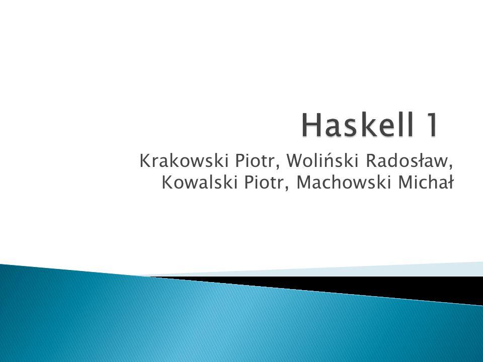  Aby zacząć pracę z językiem Haskell musimy mieć zainstalowany interpreter oraz kompilator o nazwie ghc.
