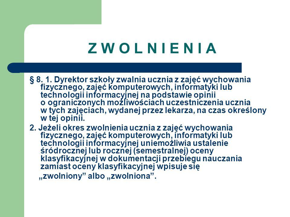 Z W O L N I E N I A § 8. 1.