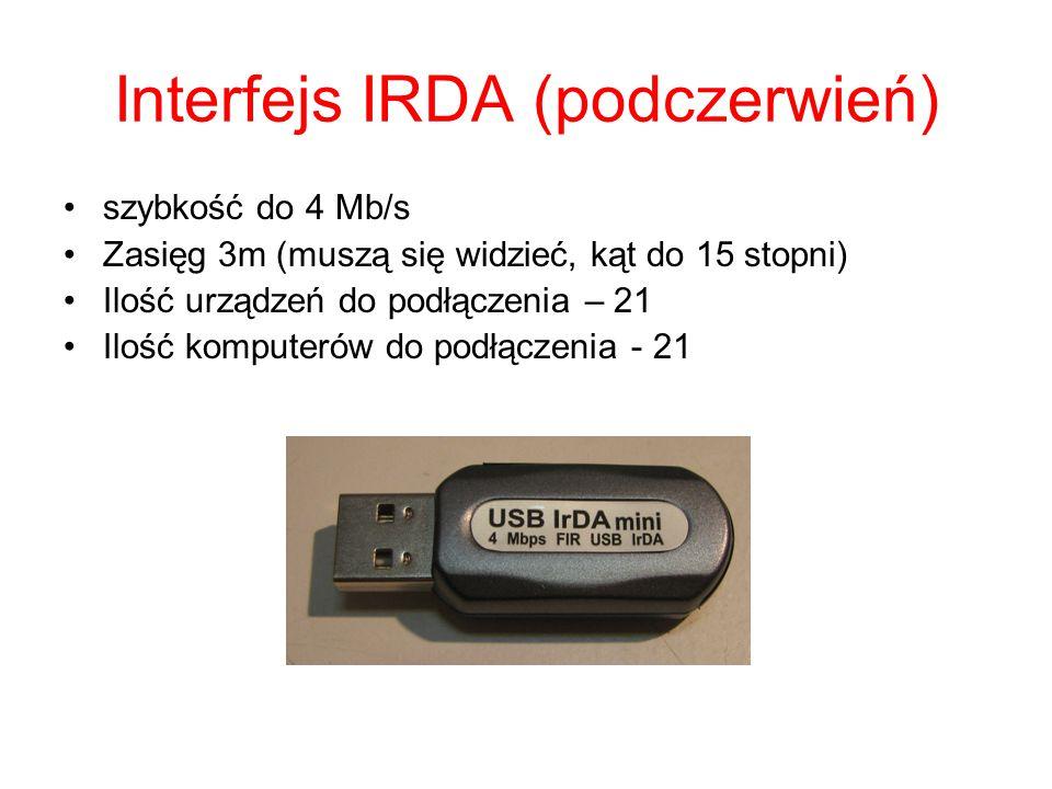 Interfejs Bluetooth Szybkość do 40 Mb/s Zasięg 100 m Ilość urządzeń do podłączenia – 255 Ilość komputerów do podłączenia - 255