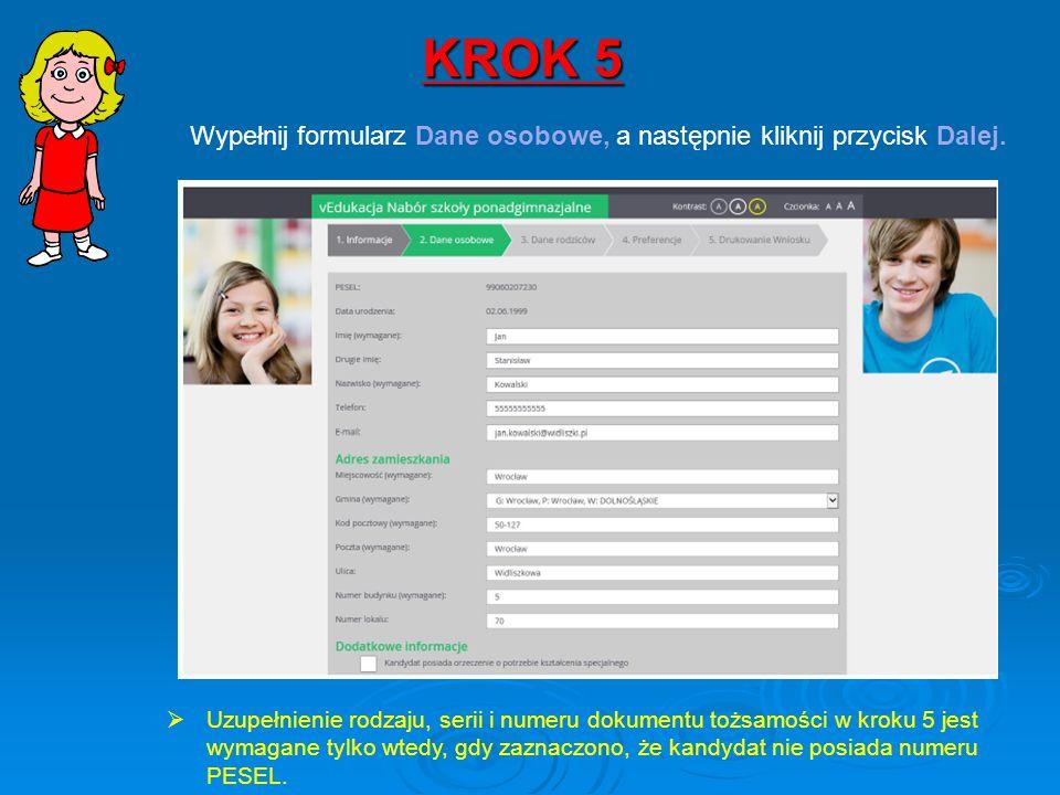 KROK 5 Wypełnij formularz Dane osobowe, a następnie kliknij przycisk Dalej.  Uzupełnienie rodzaju, serii i numeru dokumentu tożsamości w kroku 5 jest