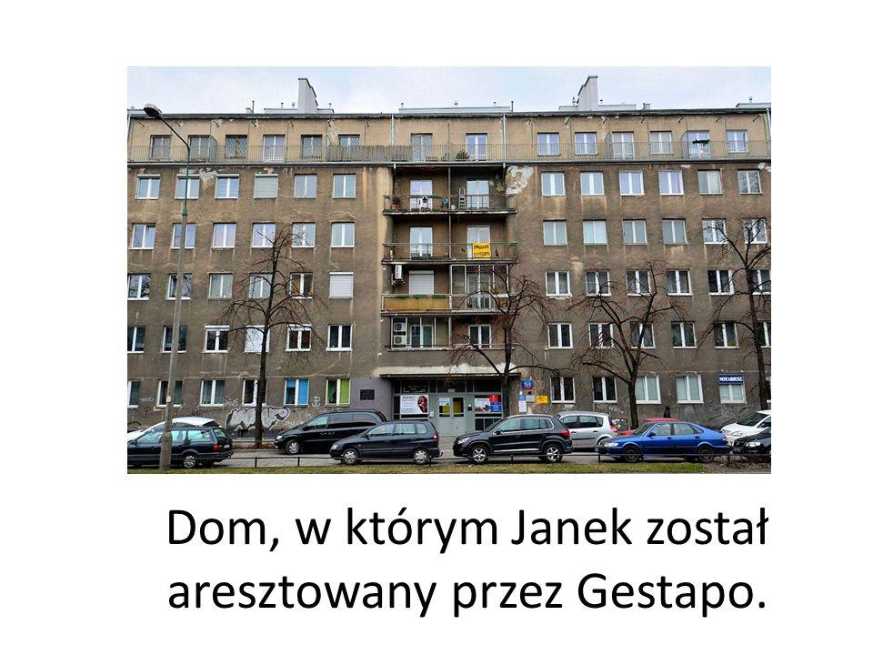 Dom, w którym Janek został aresztowany przez Gestapo.