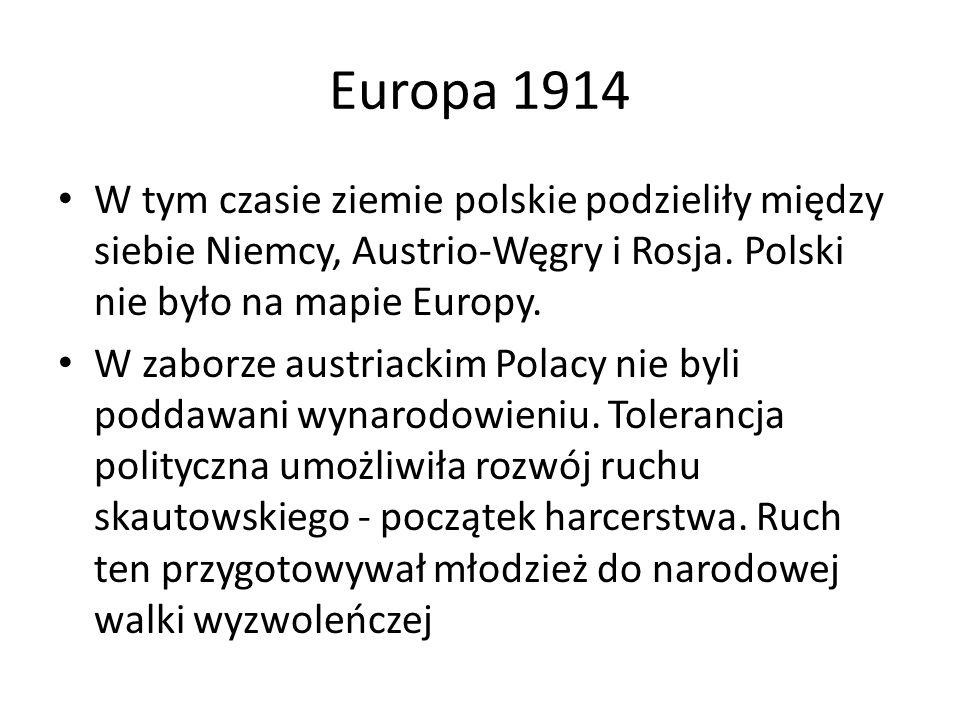 Europa 1914 W tym czasie ziemie polskie podzieliły między siebie Niemcy, Austrio-Węgry i Rosja.