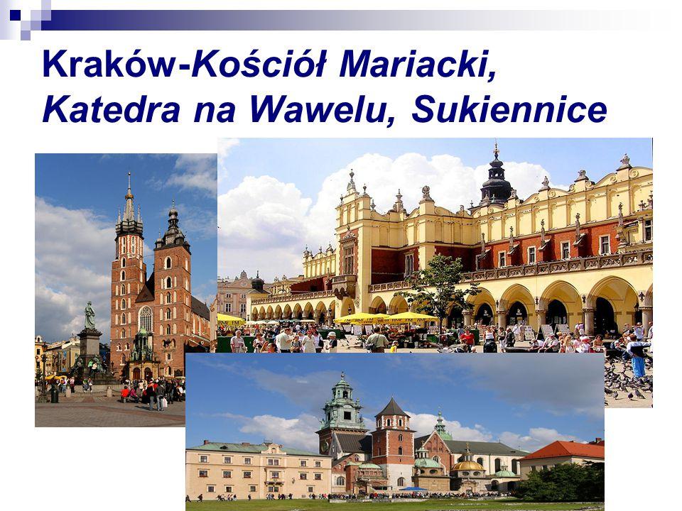 Kraków-Kościół Mariacki, Katedra na Wawelu, Sukiennice