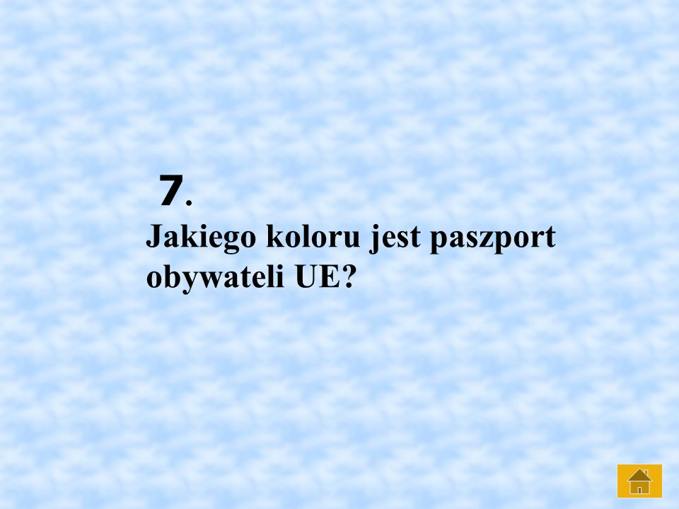7. Jakiego koloru jest paszport obywateli UE?