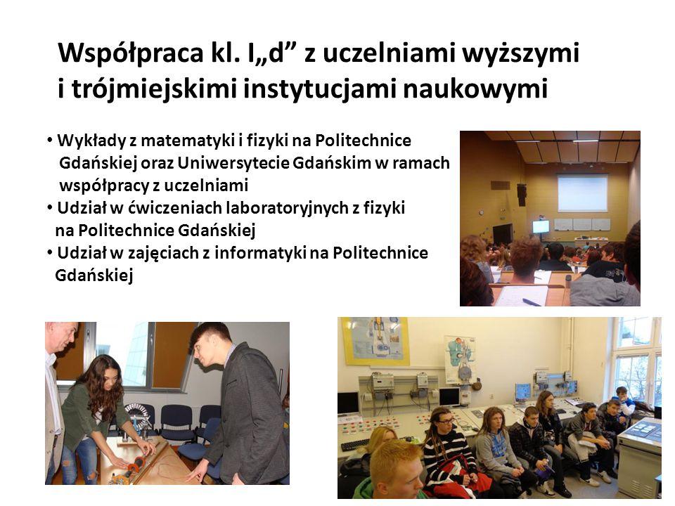 """Współpraca kl. I""""d"""" z uczelniami wyższymi i trójmiejskimi instytucjami naukowymi Wykłady z matematyki i fizyki na Politechnice Gdańskiej oraz Uniwersy"""