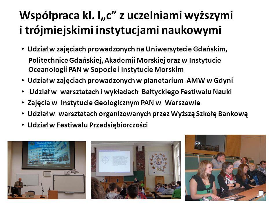"""Współpraca kl. I""""c"""" z uczelniami wyższymi i trójmiejskimi instytucjami naukowymi Udział w zajęciach prowadzonych na Uniwersytecie Gdańskim, Politechni"""