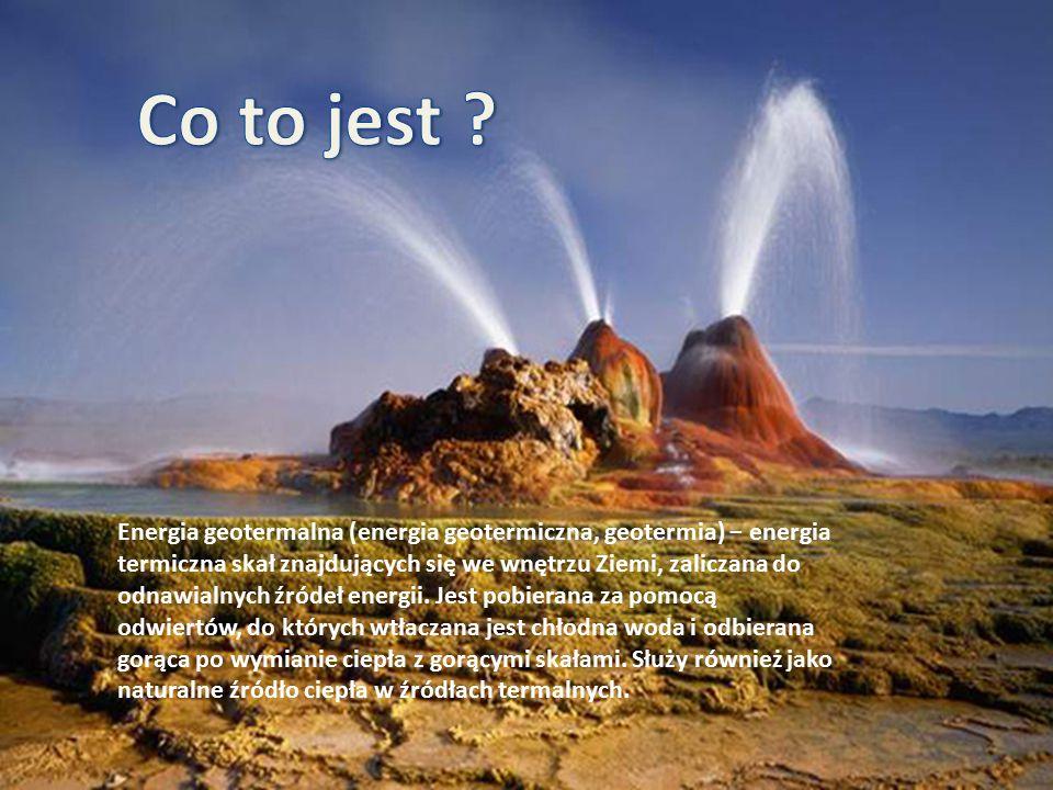 Energia geotermalna (energia geotermiczna, geotermia) − energia termiczna skał znajdujących się we wnętrzu Ziemi, zaliczana do odnawialnych źródeł ene